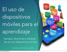 El uso del móvil para el aprendizaje by Fernando Santamaria via slideshare