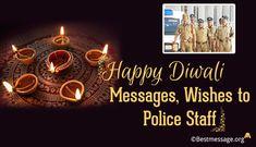 Happy Diwali Messages, Diwali Wishes to Police Staff Diwali Wishes to Police Staff. Great collection of Happy Diwali wishes, messages, WhatsApp status and greetings to share. Happy Choti Diwali Images, Happy Diwali Cards, Happy Diwali 2017, Happy Diwali Pictures, Happy Diwali Wishes Images, Happy Diwali Quotes, Diwali Greeting Cards, Diwali Wishes In Hindi, Creative