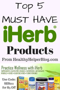 Top 5 MUST HAVE iHerb Products from Healthy Helper Blog...the best affordable, healthy living products from iHerb.com! [healthy, cheap, convenient, review, product review, giveaway, healthy food, healthy living, nutrition, wellness, health, fitness, iherb, discount code]