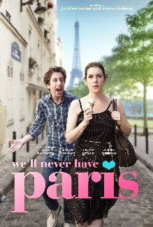 WE'LL NEVER HAVE PARIS - Screening followed by a Q&A with Simon Helberg wife Jocelyn Towne and Melanie Lynsky I had fun.
