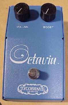 Tycobrahe Octavia, the Octave-up pedal famously used by Jimi Hendrix.