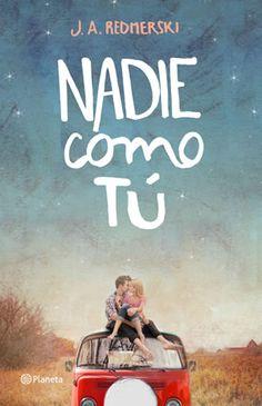 Critica del libro Nadie Como Tu - Libros de Romántica | Blog de Literatura Romántica
