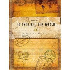 Go into All the World Missions Journal