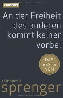 타인의 자유를 우회할 수 없다   by Reinhard K. Sprenger  2013년 출간, 287페이지, 115.*17.5 cm  라인하르트 슈프렝어는 지난 20년동안 독일의 경영 사고에 깊은 영향을 끼쳤다. 자유, 자기 책임, 신뢰 그리고 동기유발을 위한 접근방법등. 독일 경영 구루의 60세 생일을 맞아 그의 경영사상을 새로운 컨텍스트안에 정리한 책이다. 슈프렝어의 기본 개념은 자유이다. 직원, 기업가, 관리자, 그리고 삶을 살아가는 보통사람으로 모든 인간이 온전히 누려야하는 자유라는 개념을 기본으로 이제까지 그의 경영 사고를 정리한것이다. 라인하르트 슈프렝어...