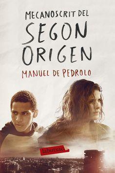 Segon Origen / Bigas Luna i Carles Porta. Agost 2016