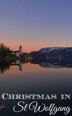Sunset over the 'advent town' of St Wolfgang, in Austria - one of the best places in the country to spend Christmas.