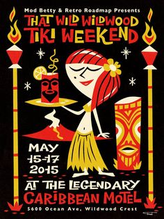Retro Roadmap Wildwood Tiki Weekend Poster by Fred Lammers via the Grand Review