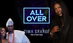 « All Over » le « monstrueux » single de Tiwa Savage sort son ex de sa retraite.