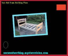 Twin Bed Frame Building Plans 092215 - Woodworking Plans and Projects!