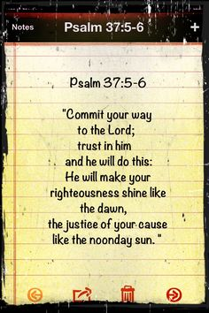 Psalm 37:5-6....for His glory, not mine.