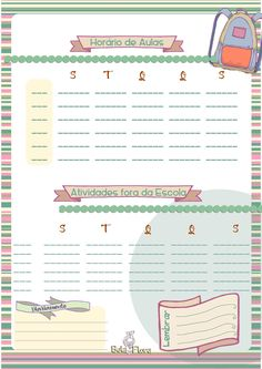Aqui você encontra algumas páginas para baixar e organizar melhor o seu dia-a-dia. Agenda Semanal- programe sua semana e inclua atividades com as crianças <3 Horário Escolar-Acompanhe o horário...