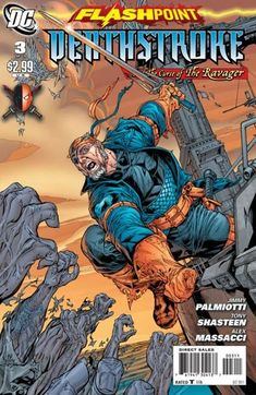 Flashpoint: Deathstroke and the Curse of the Ravager Vol 1 3 | DC Database | Fandom
