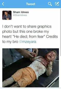 Puedes imaginar el miedo que sufrió este niño hasta que un terrorista le arrebató su corta vida?