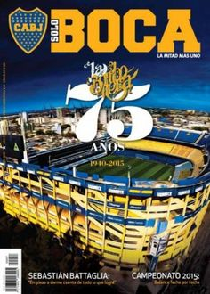 SoloBoca La Bombonera edition - Read the digital edition by Magzter on your iPad, iPhone, Android, Tablet Devices, Windows 8, PC, Mac and the Web.