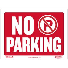 """States """"No Parking"""" in white and has a red backing Durable plastic, weatherproof Bright and highly visible 9 inch x 12 inch no parking sign"""