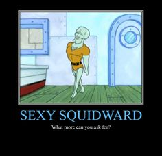 Squidward Motivational Poster by KooboriSapphire on deviantART