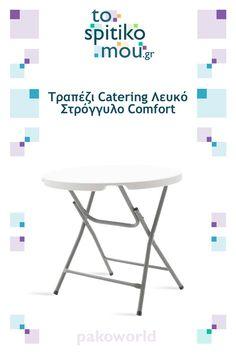 Τραπέζι Catering Λευκό Στρόγγυλο Comfort pakoworld   Δείτε και άλλες ιδέες για Τραπέζια Εξωτερικού Χώρου - Κήπου όπως και άλλα προϊόντα pakoworld στο tospitikomou.gr   Χιλιάδες προϊόντα για το σπίτι σας! Catering, Table, Furniture, Home Decor, Decoration Home, Catering Business, Room Decor, Gastronomia, Tables