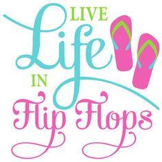Silhouette Design Store - View Design #136274: live life in flip-flops