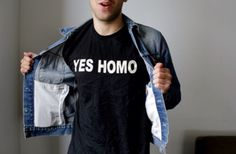 """Yes Homo T-shirts made in response to the phrase """"No Homo. Private Eye, Les Miserables, Gay Pride, Lito Rodriguez, Shadowhunter Alec, Aldo, Jandy Nelson, Connie Springer, Alec Lightwood"""