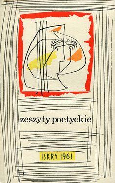 """""""Zeszyty Poetyckie. Dysonanse"""" Joanna Pollakówna Cover by Józef Wilkoń Published by Wydawnictwo Iskry 1961"""