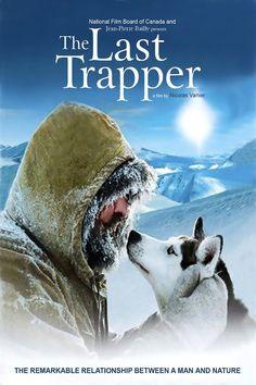 Le dernier trappeur (2003) - Nicolas Vanier •