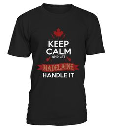 # Best Keep Calm   let Madeleine handle it front 1 Shirt .  shirt Keep Calm - let Madeleine handle it-front-1 Original Design. Tshirt Keep Calm - let Madeleine handle it-front-1 is back . HOW TO ORDER:1. Select the style and color you want:2. Click Reserve it now3. Select size and quantity4. Enter shipping and billing information5. Done! Simple as that!SEE OUR OTHERS Keep Calm - let Madeleine handle it-front-1 HERETIPS: Buy 2 or more to save shipping cost!This is printable if you purchase…