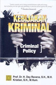 Kebijakan Kriminal Criminal Policy Dey Ravena