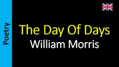 Poesia - Sanderlei Silveira: William Morris - The Day Of Days