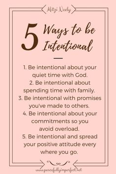 5-ways-to-be-intentional-v6                                                                                                                                                                                 More
