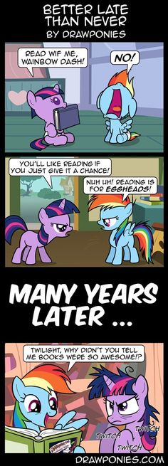 This is funny sadly twilight didn't meet rainbow Dash until the first episode of mlp. My Little Pony Comic, My Lil Pony, My Little Pony Pictures, Mlp Comics, Funny Comics, Raimbow Dash, Mlp Memes, Imagenes My Little Pony, Little Poney