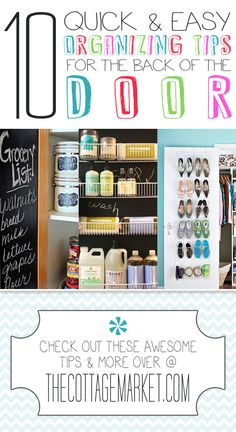 10 Quick & Easy Organizing Tips for the Back of the Door...EMPHASIS on QUICK & EASY!!!!