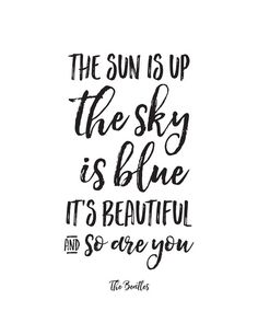 Printable Art, Music Quote, The Sun is Up the Sky is Blue, Inspirational Print, Typography Quote, Digital Download Print, Quote Printables