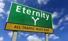 Eternity The road of life will lead us all to one of two eternal destinations—heaven or hell. Where we end up depends on what we do with God's free offer of salvation. Jesus died on the cross and rose Isaiah 59, Psalm 5, Father Abraham, Digital Backgrounds, Church Backgrounds, One Step, Everlasting Life, God Loves You, Biblia