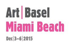 Art Basel Miami 2015 - Guide to the 14th Edition of The World's Biggest Art Fair in Miami Beach