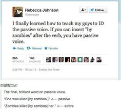 Killed....by zombies (passive voice)