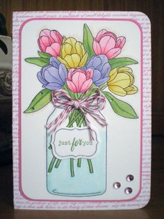 Rainbow Gardens: Waiting for Spring! Hand Made Greeting Cards, Making Greeting Cards, Birthday Greeting Cards, Mason Jar Cards, Mason Jars, Rainbow Garden, Hand Stamped Cards, Ink Stamps, Stamping Up Cards
