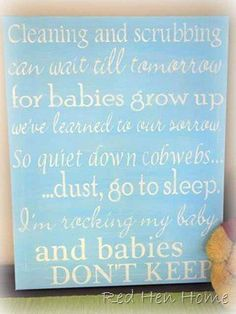 Mama Quote, to put in the laundry room! :)