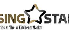 Stuff to do with your kids in Kitchener Waterloo: Conestoga College #RisingStars @ #KitchenerMarket - Enter To Win