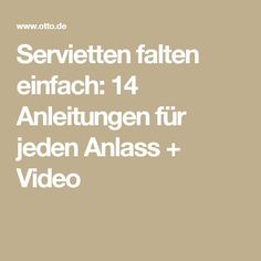 Servietten falten einfach: 14 Anleitungen für jeden Anlass + Video