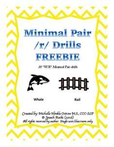 This download includes 20 w/r minimal pair drills. I love to use these to promote awareness and muscle memory. I LOVE FEEDBACK! PLEASE TAKE THE TIME TO DROP ME A LINE!Created by: Michelle Hinkle Ostrow M.S., CCC-SLP Speech Rocks (2016)All rights reserved by author ~ single user/classroom only