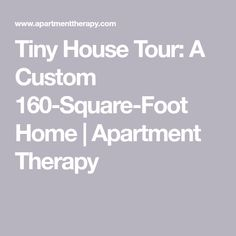 This Is One of the Most Beautiful, Livable Tiny Houses We've Ever Seen Apartment Therapy, Square Feet, House Tours, My House, Yin Yoga, House Ideas, Houses, Wall, Homes