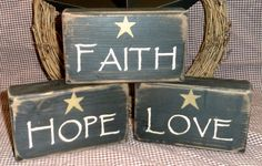 Faith Hope Love primitive stacking blocks. primitive country wooden sign