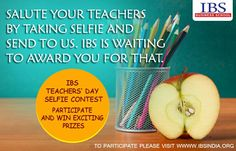 IBS Teachers' day selfie contest. participate and win exciting prizeshttp://general.ibsindia.org/selfiecontest/index.asp?utm_source=fb #IBSAT2016
