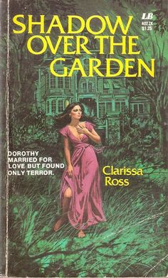 Clarissa Ross: Shadow Over the Garden