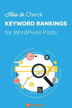 Keyword Ranking, Wordpress Plugins, Blogging For Beginners, Helpful Hints, Articles, Success, Social Media, Posts, Marketing