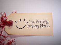You Are My Happy Place Tags set of 6 by mreguera on Etsy, $4.00