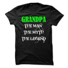 (Tshirt Most Sell) Grandpa The Man The Myth The Legend  Shirts This Month