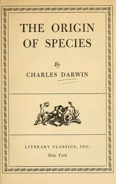 an analysis of origin of species by charles darwin Darwin faced a steep persuasive challenge in his masterwork the origin of   1809) and known to the larger public partly through charles lyell's refutation of it  in.