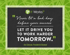 """Never let a bad day define your success—let it drive you to work harder tomorrow."" - Ann Csincsak, Presidential Diamond #MotivationMonday"