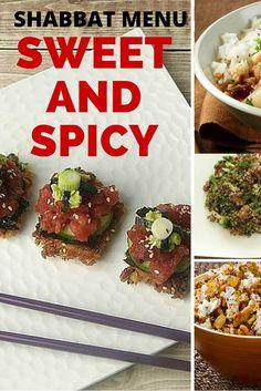 Sweet and Spicy Shabbat Menu, a complete menu for Shabbat with a sweet and spicy twist!